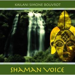 KAILANI SIMONE BOUVROT - Shaman Voice