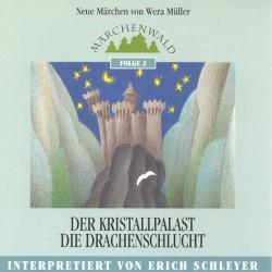 """SCHLEYER ERICH - Maerchenwald Folge 2 """"Der Kristallpalast & Die Drachenschlucht"""""""