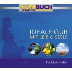 HOEFLER EVA MARIA - Idealfigur mit Leib und Seele - CD & Taschenbuch