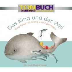 FUESSLER CHANTAL - Das Kind und der Wal - CD & Taschenbuch