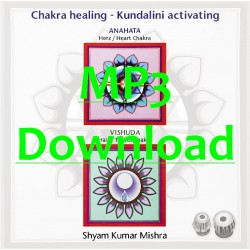MISHRA SHYAM KUMAR - Chakra Healing, Kundalini activating CD 3 Hals- & Herz Chakra -MP3