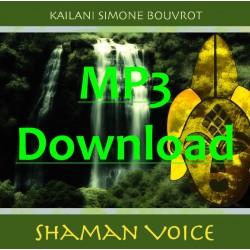 KAILANI SIMONE BOUVROT - Shaman Voice - MP3