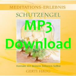"HAUG GERTI - Meditationserlebnis ""Schutzengel"" - MP3"