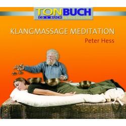 HESS PETER - Klangmassage Meditation - CD & Taschenbuch