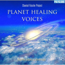 FUESSLER CHANTAL PROJECT - Planet Healing Voices - CD