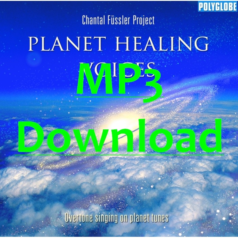 FUESSLER CHANTAL PROJECT - Planet Healing Voices - MP3