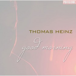 THOMAS HEINZ - Good Morning - CD