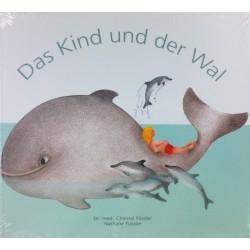 FUESSLER CHANTAL - Das Kind und der Wal - Taschenbuch