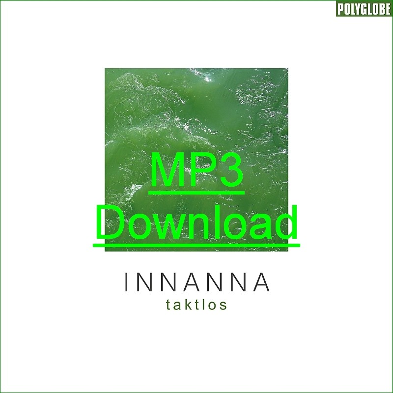 INNANNA - Taktlos - MP3