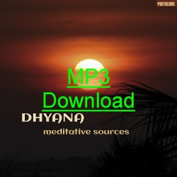DHYANA - Metitative Sources - mp3