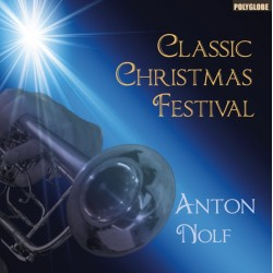 NOLF ANTON - CLASSIC CHRISTMAS FESTIVAL - CD