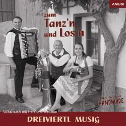 DREIVIERTL MUSIG - Zum Tanz'n und Los'n - CD