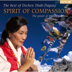 SHAK-DAGSAY DECHEN - Spirit of Compassion - CD