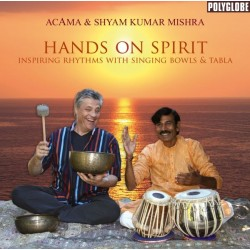 ACAMA & MISHRA SHYAM KUMAR - Hands on Spirit