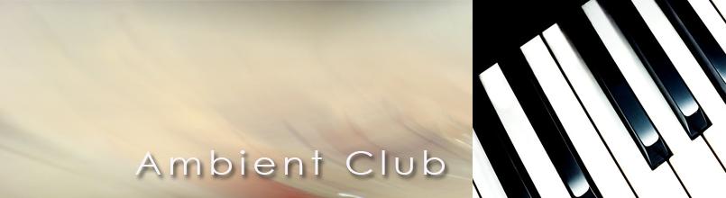 AMBIENT CLUB