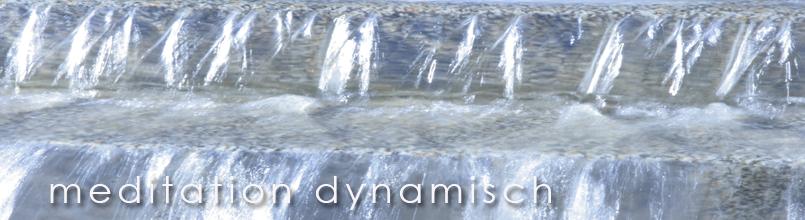 meditation - dynamisch