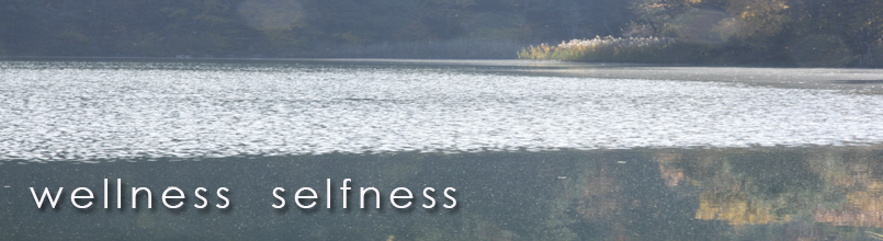 wellness, selfness