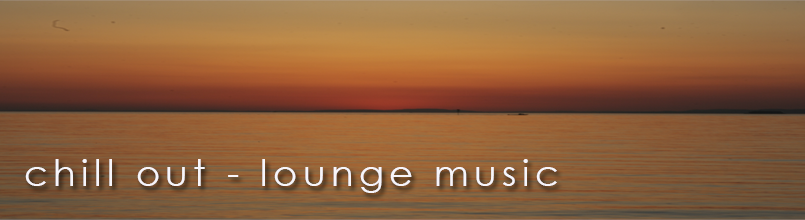 chill out, lounge music