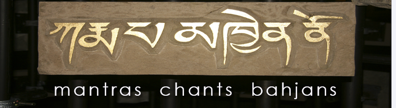 mantras, chants, bahjans