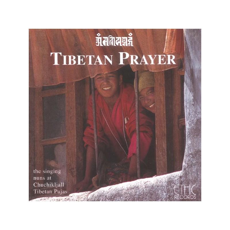 TIBETISCHE NONNEN VON CHUCHIKJALL - Tibetan Prayer