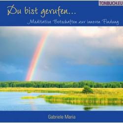 GABRIELE MARIA - Du bist gerufen