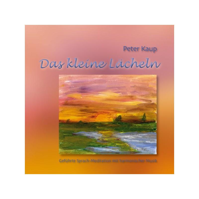 KAUP PETER - Das kleine Laecheln