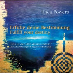 POWERS RHEA - Erfuelle Deine Bestimmung - Fulfill your destiny