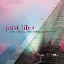 POWERS RHEA - Past Lifes