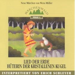 """SCHLEYER ERICH - Maerchenwald Folge 1 """"Lied der Erde & Hueterin der kristallenen Kugel"""""""