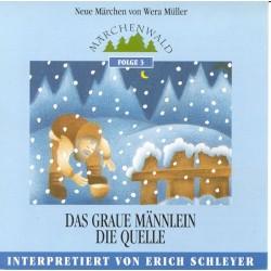 """SCHLEYER ERICH - Maerchenwald Folge 3 """"Das graue Maennlein & Die Quelle"""""""