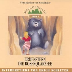 """SCHLEYER ERICH - Maerchenwald Folge 6 """"Erdenstern & Die Rosenquarzfee"""""""