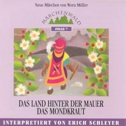 """SCHLEYER ERICH - Maerchenwald Folge 7 """"Das Land hinter der Mauer & Das Mondkraut"""""""