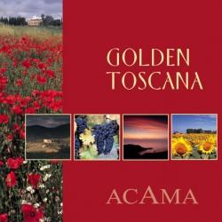 ACAMA / PRAGER - Goldene Toscana Impressionen - CD & Taschenbuch