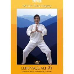 SHAK-DAGSAY DECHEN - DVD 2  LEBENSQUALITAET - Praxis der Tibetischen Meditation
