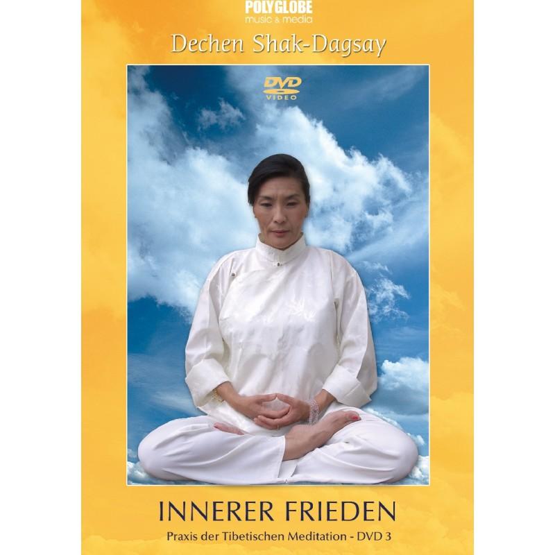 SHAK-DAGSAY DECHEN - DVD 3 INNERER FRIEDEN - Praxis der Tibetischen Meditation