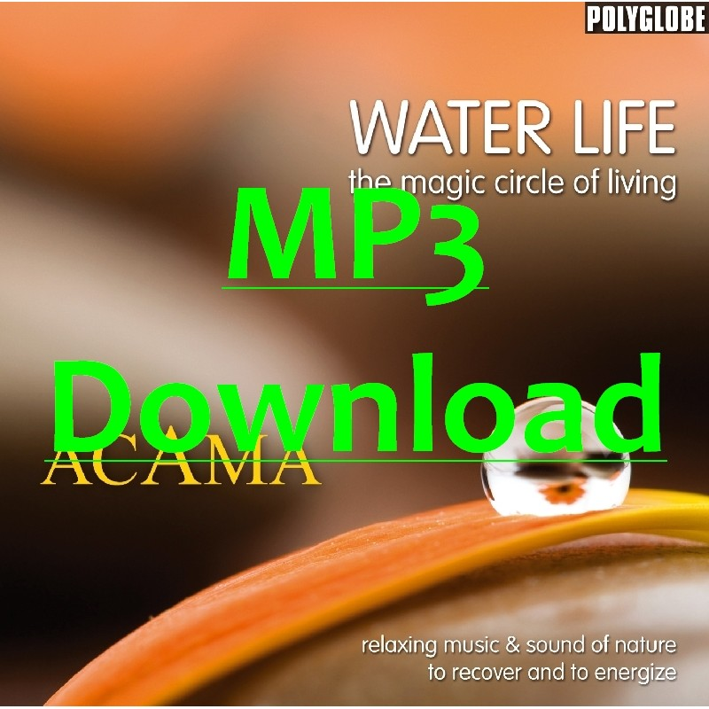 ACAMA - Water Life MP3