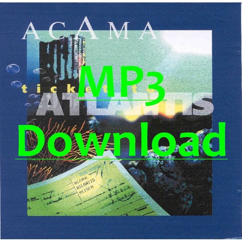 ACAMA - Ticket to Atlantis MP3