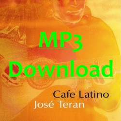 TERAN JOSE - Café Latino - MP3