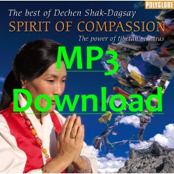 SHAK-DAGSAY DECHEN - Spirit of Compassion - MP3
