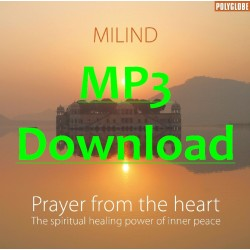 MILIND - Prayer from the heart - MP3