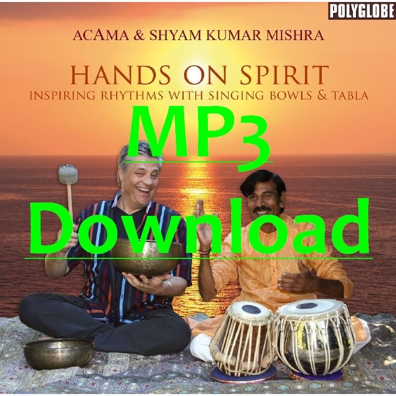 ACAMA & MISHRA SHYAM KUMAR - Hands on Spirit - MP3