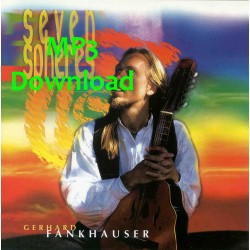 FANKHAUSER GERHARD - Seven Spheres - MP3