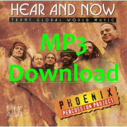 PHOENIX PERCUSSION PROJECT - Hear and Now - MP3