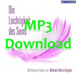 BIRGEDER MICHAELA MARIA - Die Leichtigkeit des Seins - MP3