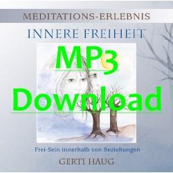 """HAUG GERTI - Meditationserlebnis """"Innere Freiheit"""" - MP3"""