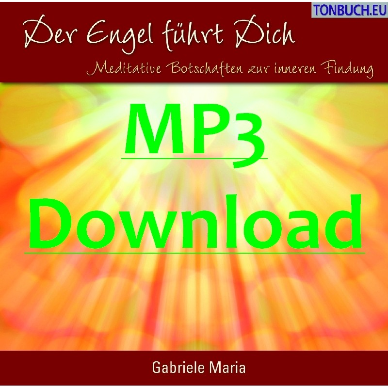 GABRIELE MARIA - Der Engel fuehrt Dich - MP3