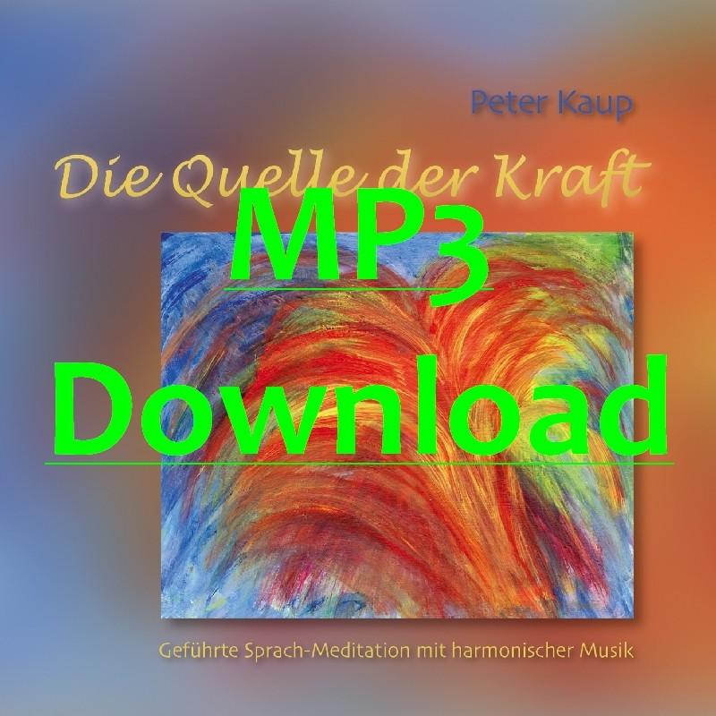 KAUP PETER - Die Quelle der Kraft - MP3