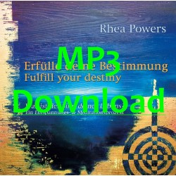 POWERS RHEA - Erfuelle deine Bestimmung - Fulfill your destiny - MP3