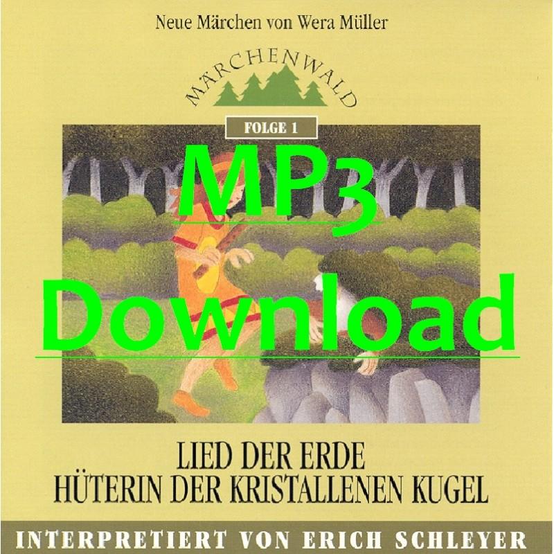 SCHLEYER ERICH - Maerchenwald Folge 1: Lied der Erde - Hüterin der kristallenen Kugel - MP3