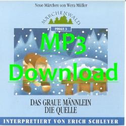"""SCHLEYER ERICH - Maerchenwald Folge 3 """"Das graue Maennlein & Die Quelle"""" - MP3"""